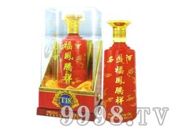 西凤福凤腾祥酒T18