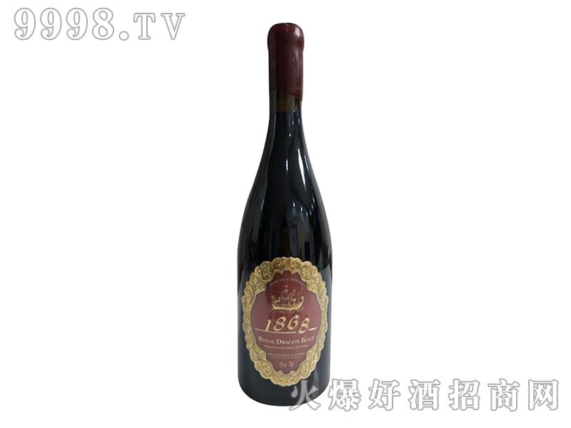 御皇龙船干红葡萄酒1868