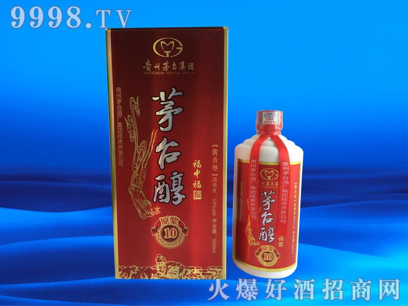茅台醇原浆10福中福