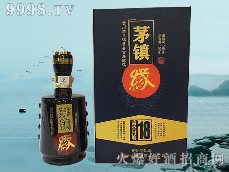 茅台镇缘酒酱香封壇18