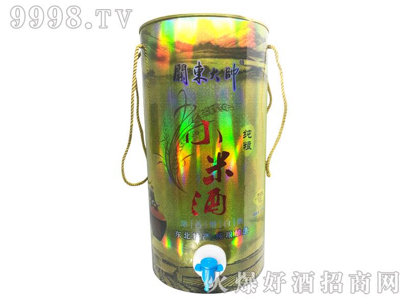 关东大帅纯粮小米酒45°10L-白酒招商信息