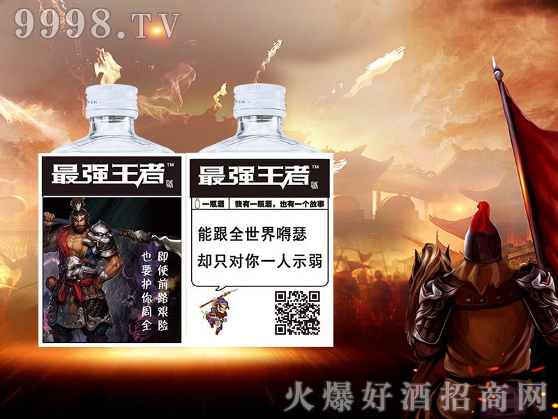 最强王者酒-张飞-白酒招商信息