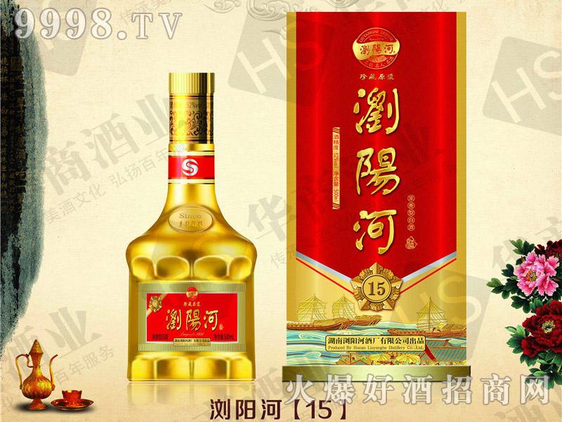 浏阳河酒・15-白酒招商信息