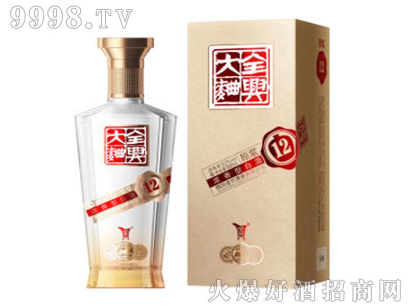 全兴大曲原浆12-38°42°52°500ml浓香型白酒