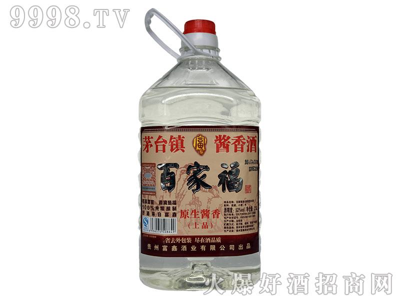 招商产品:百家福原生酱香上品53°2.5L酱香型白酒%>招商公司:贵州富鑫酒业有限公司