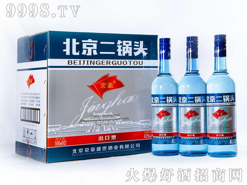 京豪北京二锅头酒出口型42°500ml×12浓香型白酒