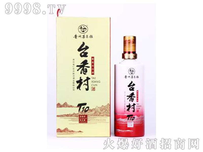 台香村T10酒53度500ml酱香型白酒