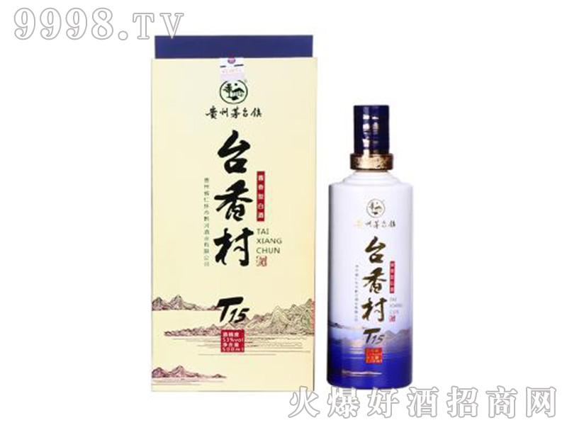 台香村T15酒53度500ml酱香型白酒