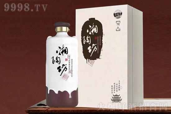品牌+超高品质!浏阳河湘陶坊酒,实力黑马,助你抢占市场!
